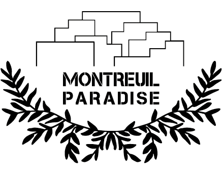 Montreuil Paradise